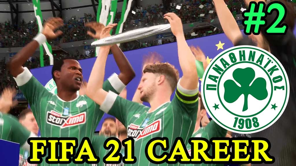 FIFA 21 Career mode (Ultimate) με Παναθηναϊκό