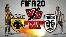 FIFA 20: Παίζουμε το ΑΕΚ - ΠΑΟΚ με Mystery Ball