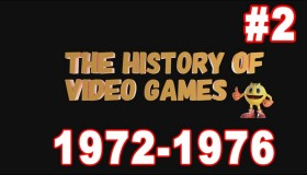 The History of video games: Part 2 (1972-1976)